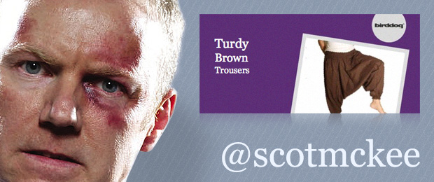 Scot McKee - Turdy Brown Trousers